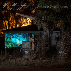 Quantic – Atlantic Oscillations – 2LP